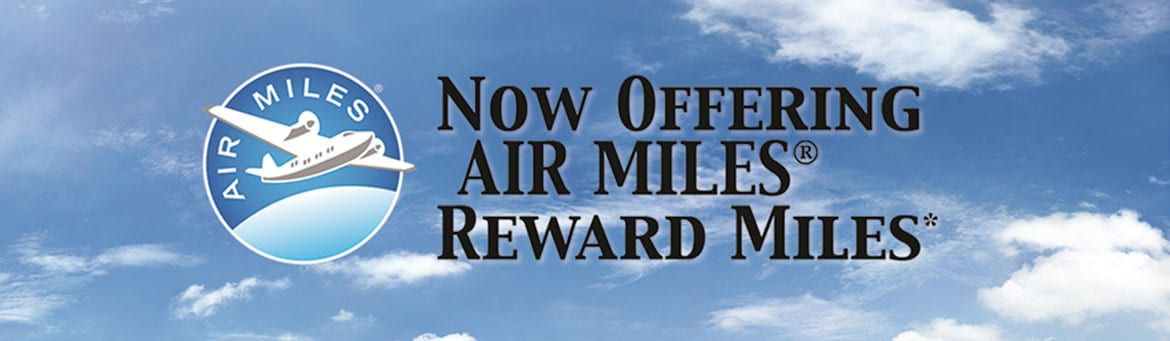 Now offering Air Miles Reward Miles